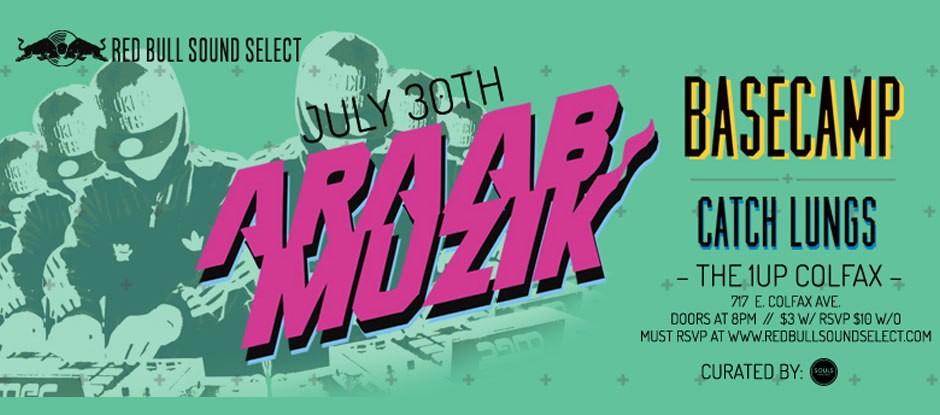 $3 Tickets to ARAABMUZIK This Thursday (7/30)!
